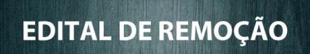 Edital de remoção: inscrições de 27 a 31/08