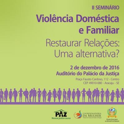 Abertas inscrições para o II Seminário sobre Violência doméstica e familiar
