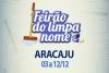 Feirão do Limpa em Aracaju: de 03 a 05/12 e de 09 a 12/12