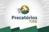 Precatórios: mais de R$ 1 milhão é pago pelo TJSE nos primeiros quinze dias de quarentena